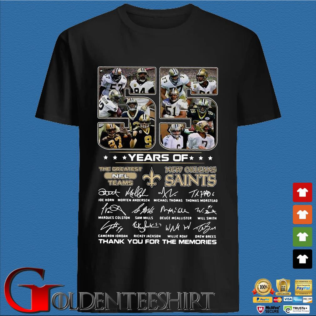 55 years of New Orleans Saints the greatest NFL teams thank you for the memories signatures shirt