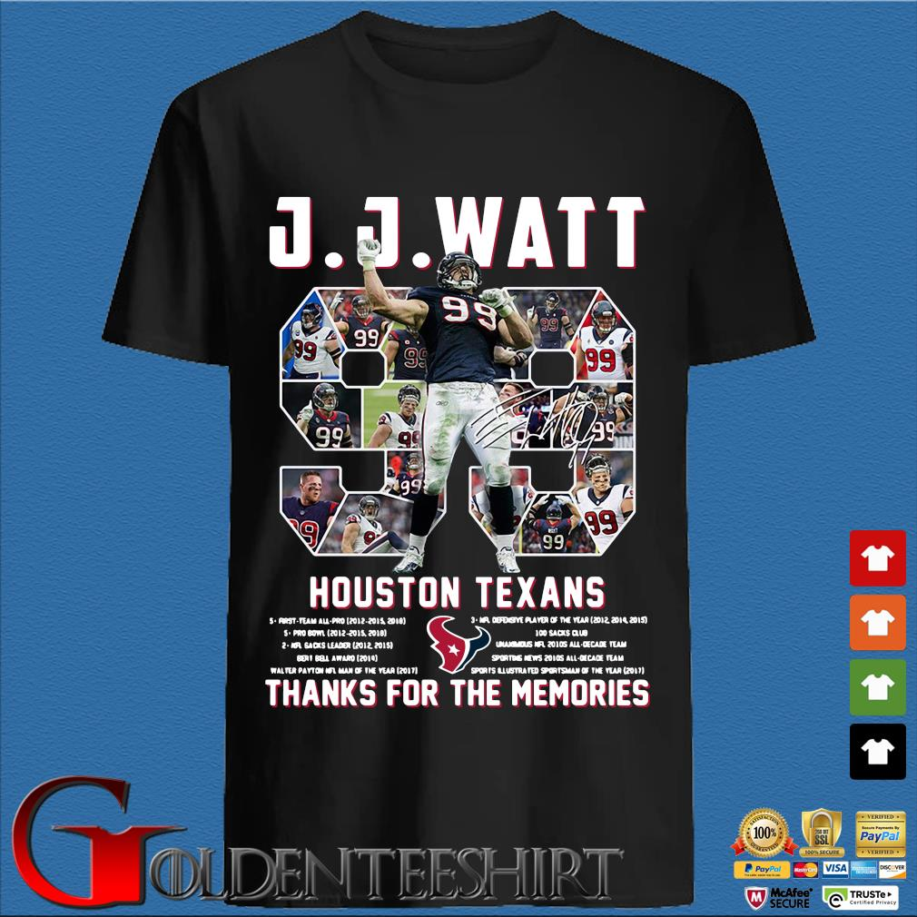 99 J J Watt Houston Texans thank you for the memories signature shirt