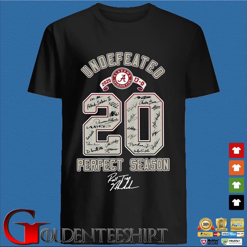 Alabama Crimson Tide undefeated 2020 13-0 20 perfect season roll tide shirt