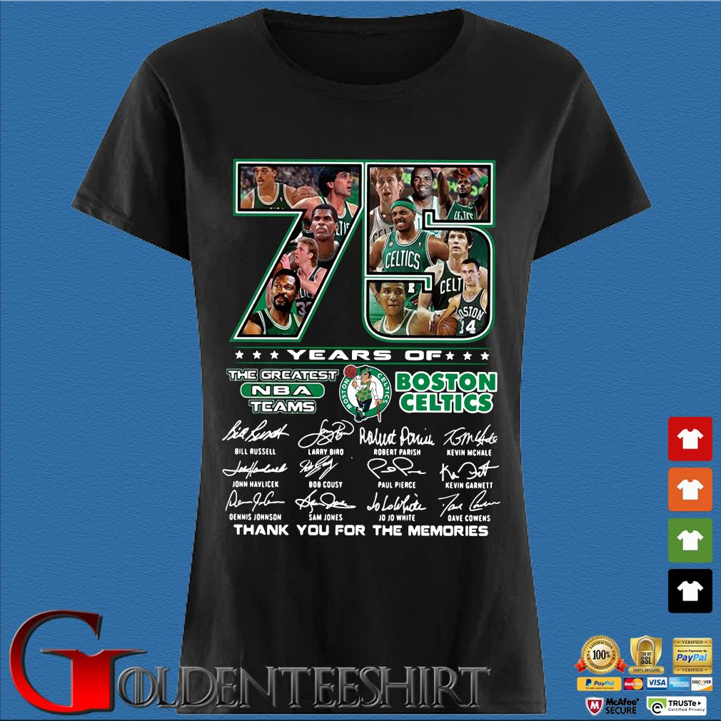 Funny 75 years of Boston Celtics the greatest NBA teams thank you for the memories signatures s Den Ladies