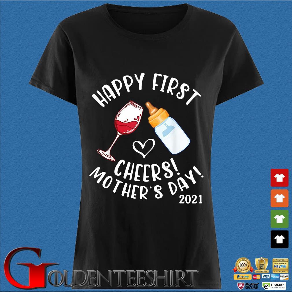 Happy first cheers mother's day 2021 s Den Ladies