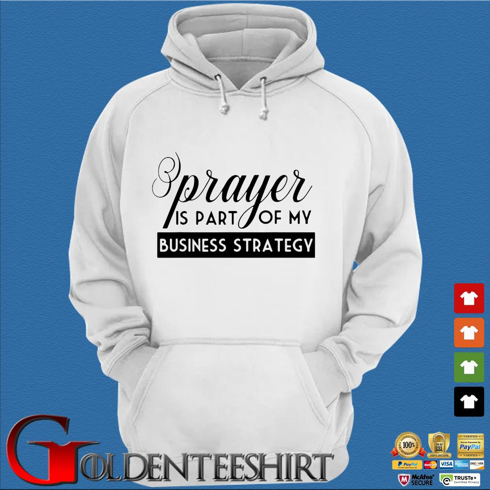Prayer is part of my business strategy s Trang Hoodie