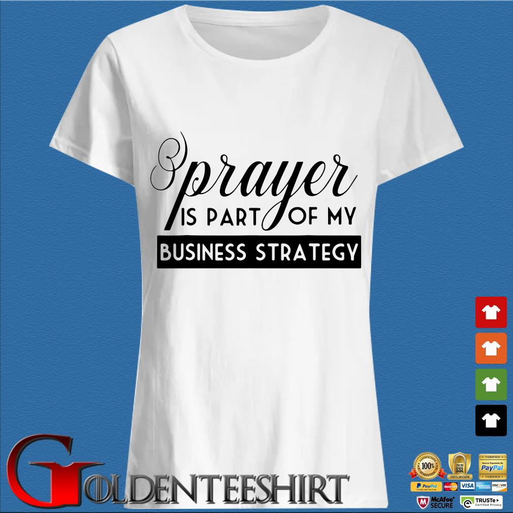 Prayer is part of my business strategy s Trang Ladies