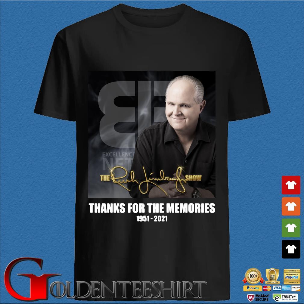 The Rush Limbaugh show thanks for the memories 1951-2021 signature shirt