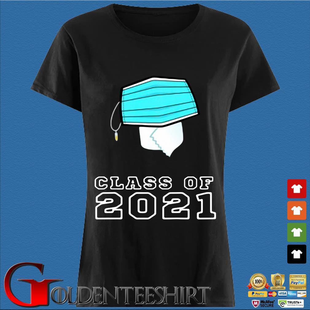 Toilet paper face mask class of 2021 Den Ladies