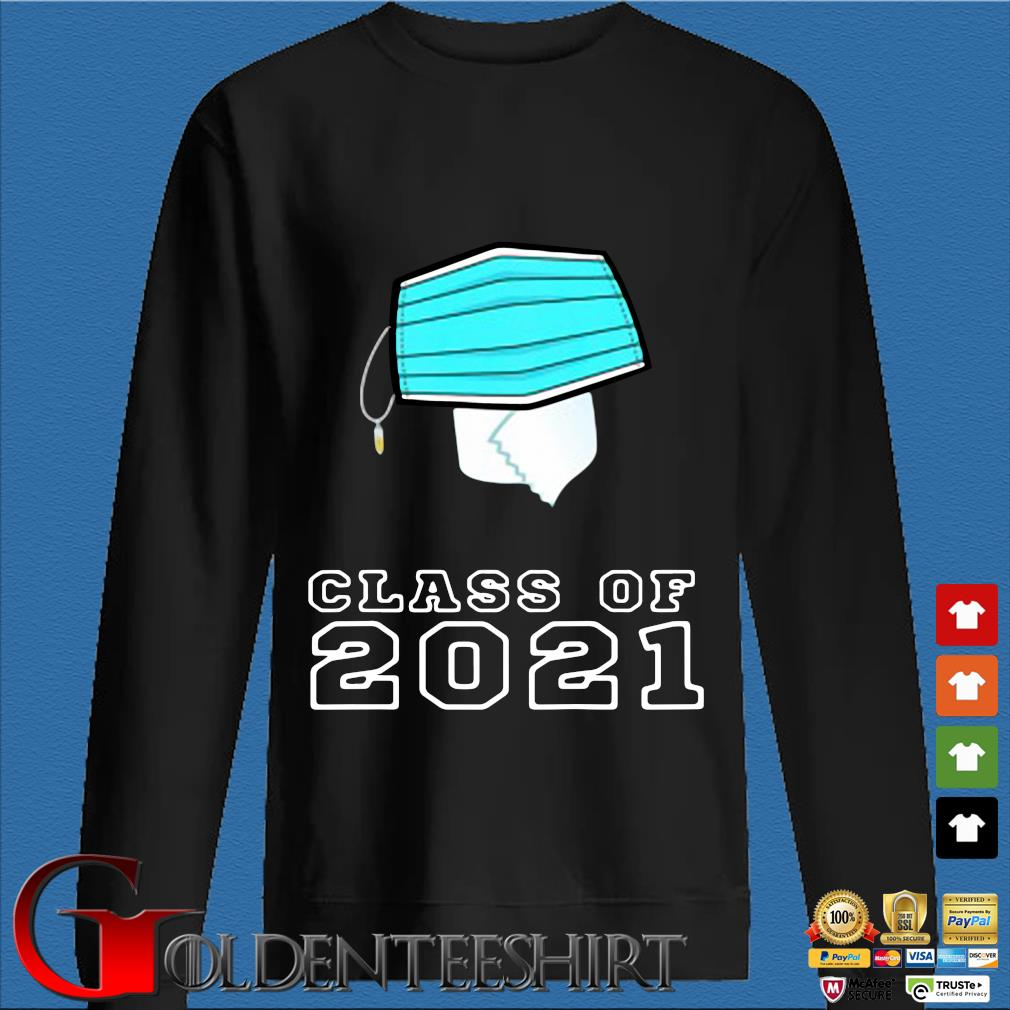Toilet paper face mask class of 2021 Den Sweater