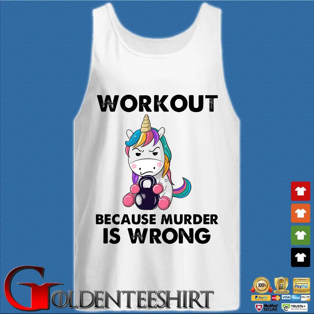 Unicorn workout because murder is wrong s Tank top trắng