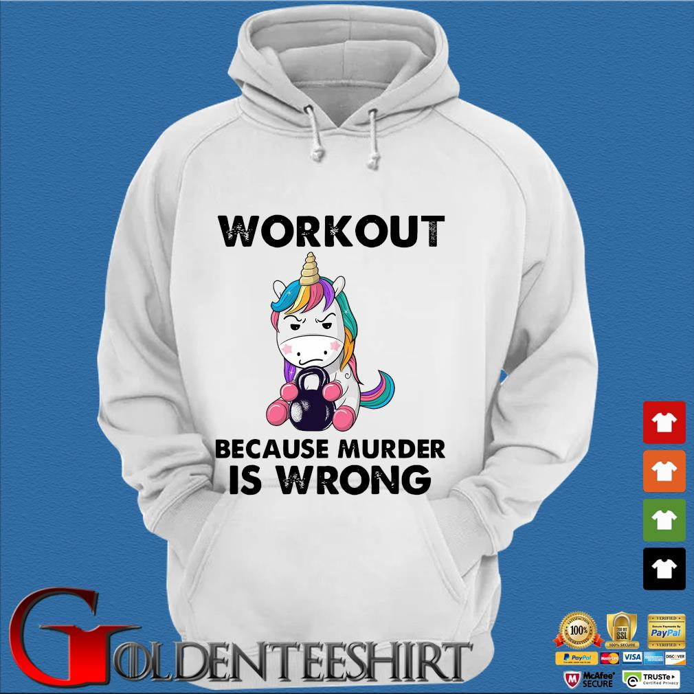 Unicorn workout because murder is wrong s Trang Hoodie
