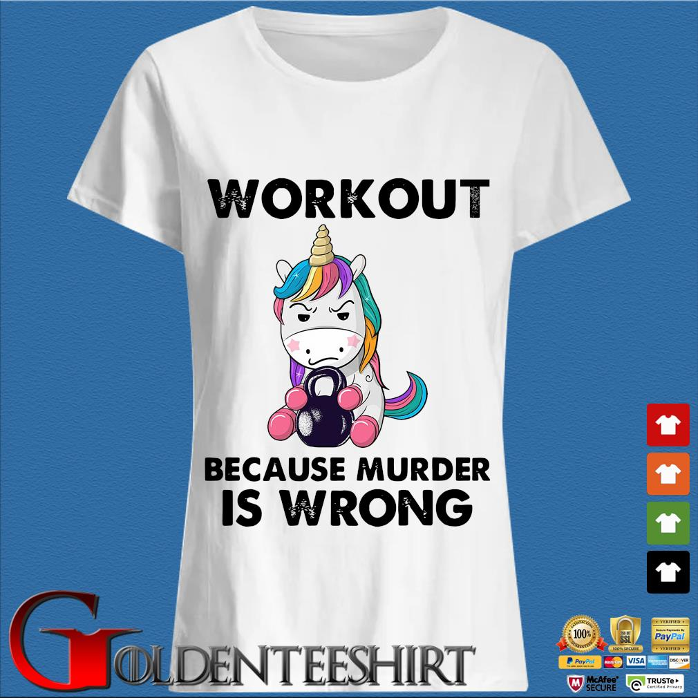 Unicorn workout because murder is wrong s Trang Ladies