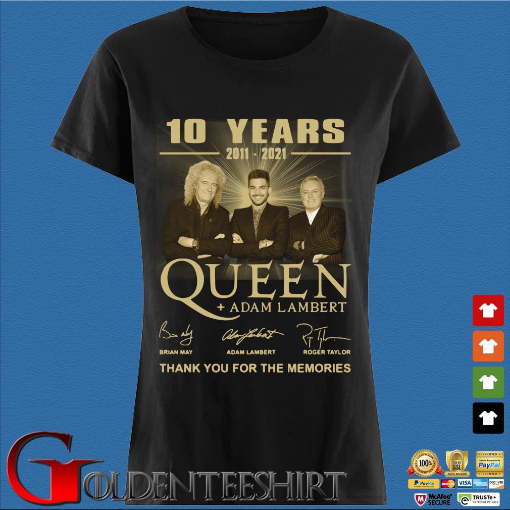 10 years 2011-2021 Queen Adam Lambert thank you for the memories signatures tee Den Ladies