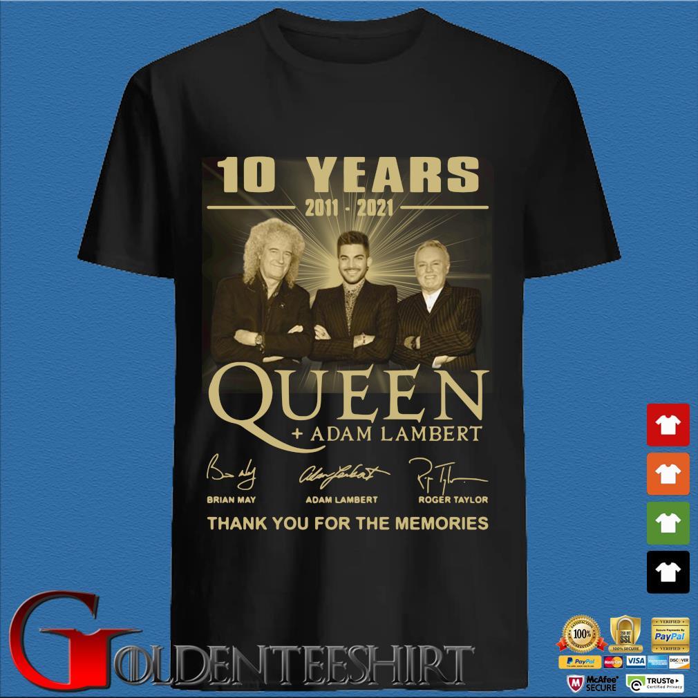 10 years 2011-2021 Queen Adam Lambert thank you for the memories signatures tee shirt