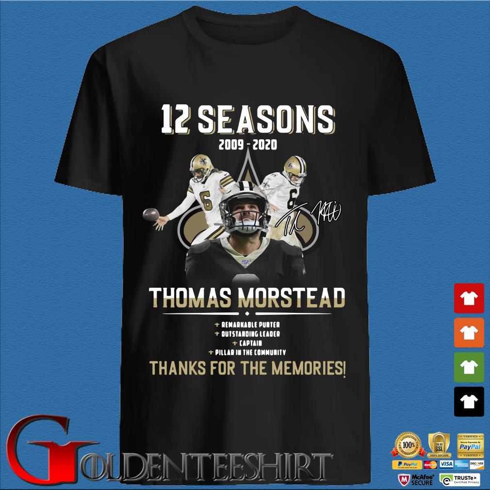12 Seasons 2009 2020 Thomas Morstead Signatures Thanks For The Memories Shirt