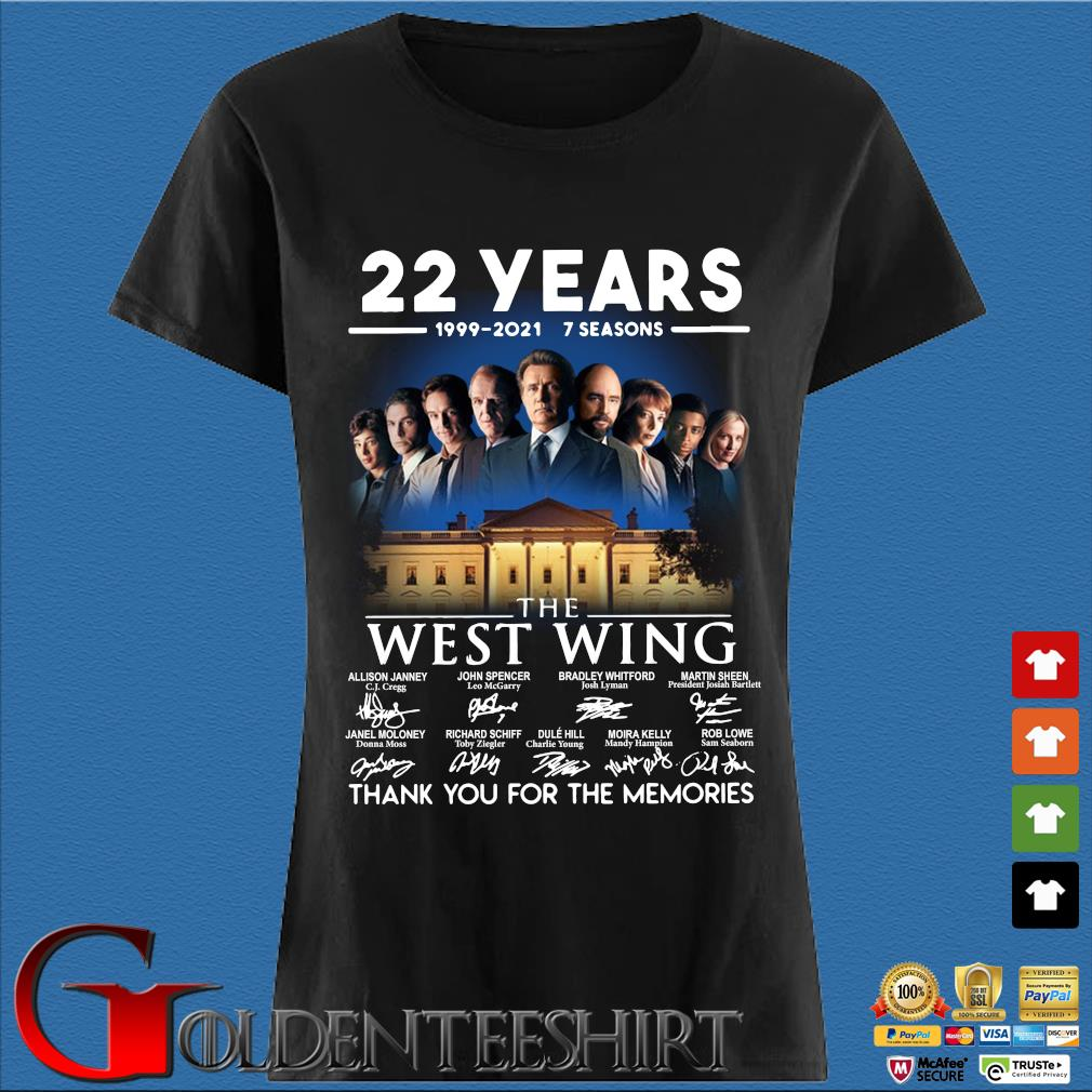 22 years 1999-2021 7 seasons The West Wing thank you for the memories signatures Den Ladies
