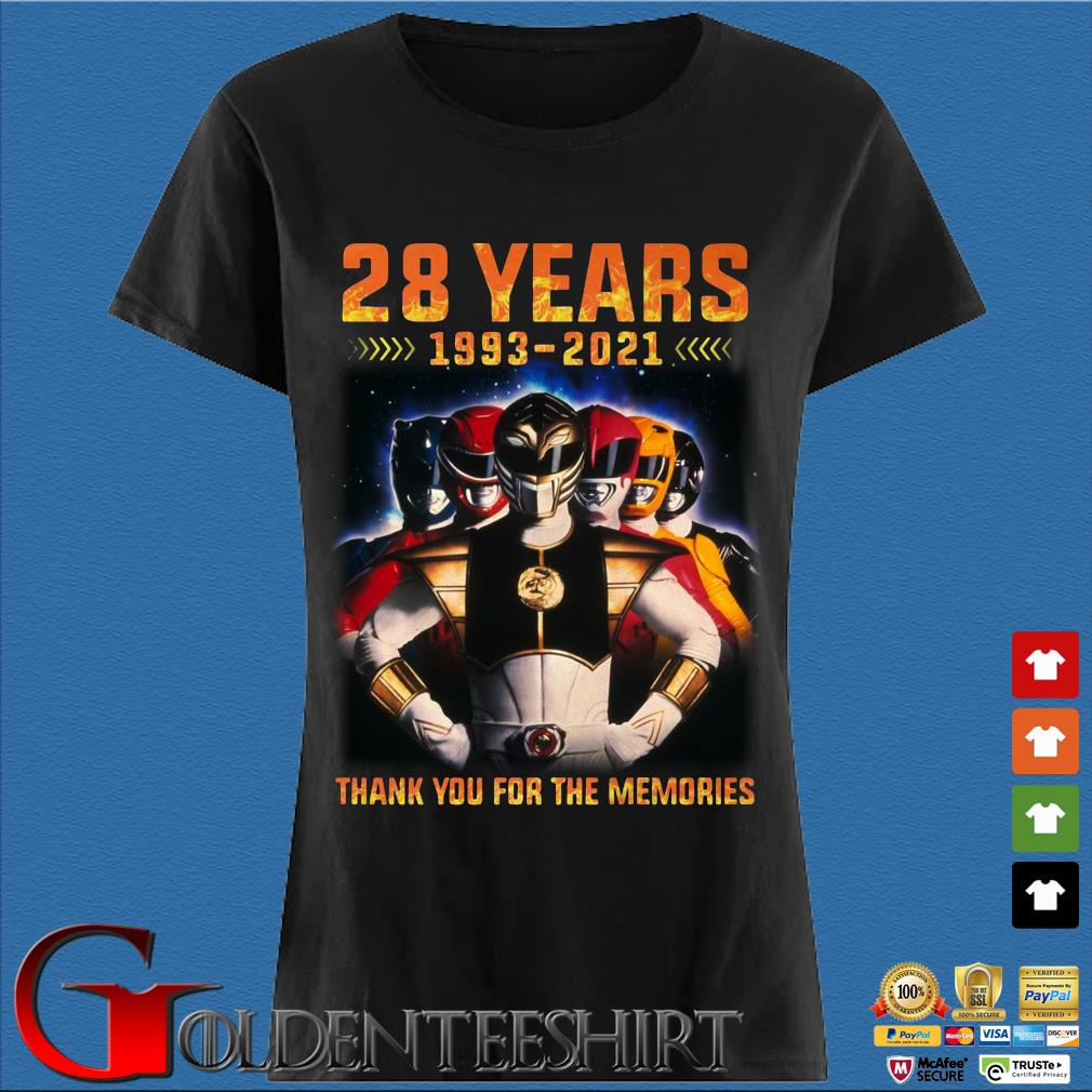 28 Year 1993 2021 Mighty Morphin Power Rangers Thank You For The Memories Shirt Den Ladies