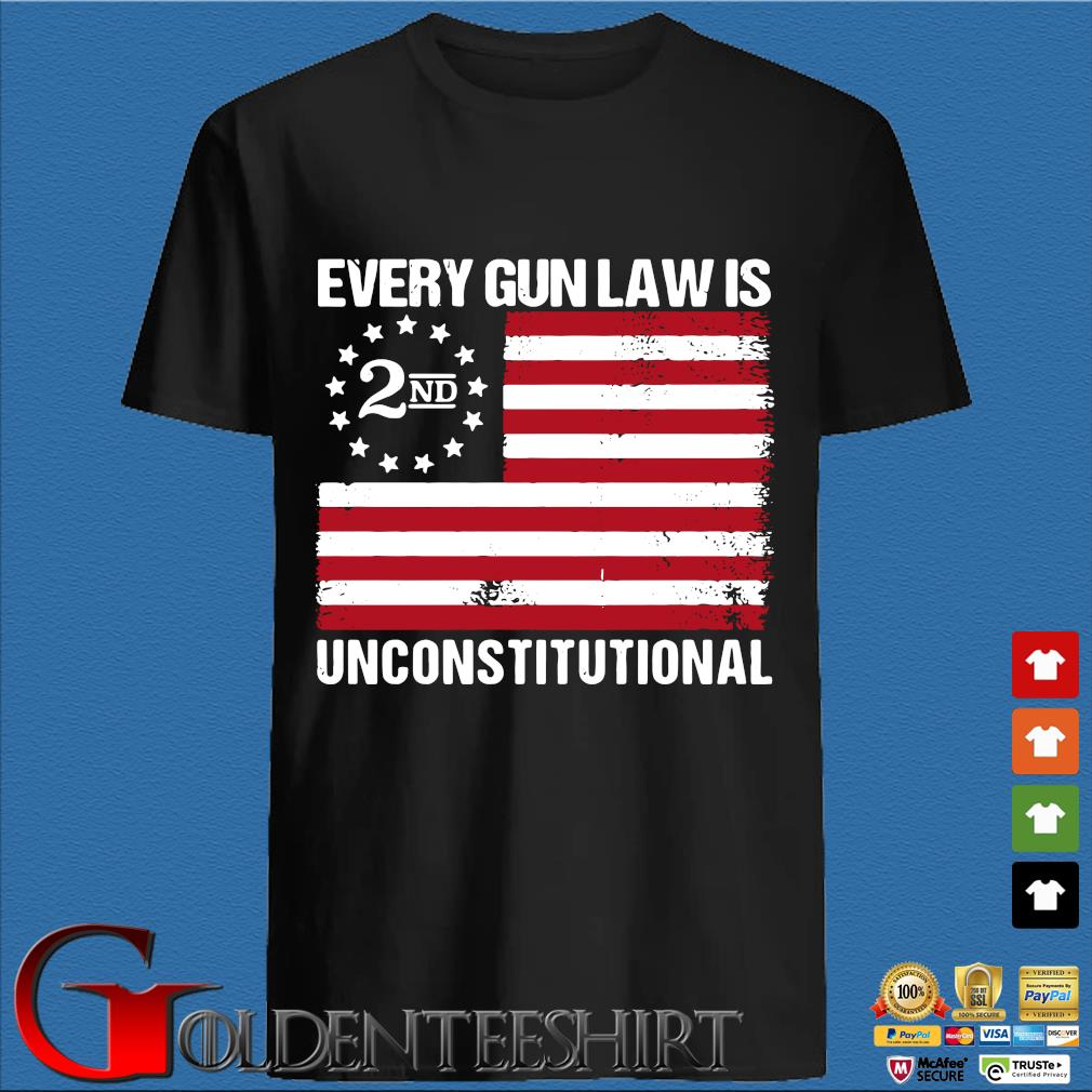 2nd every gun law is unconstitutional American flag shirt