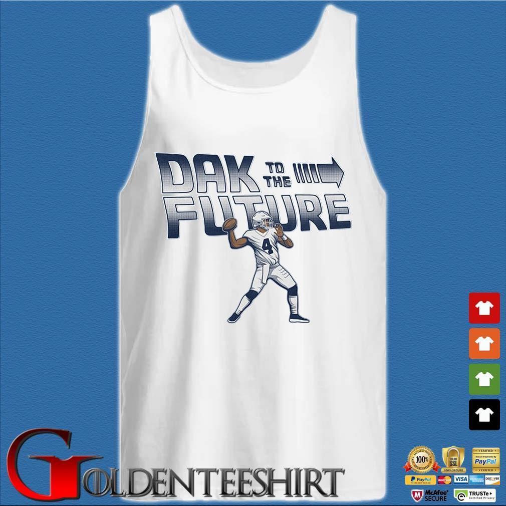 4 Dak Prescott To The Future Dallas Cowboys T-s Tank top trắng