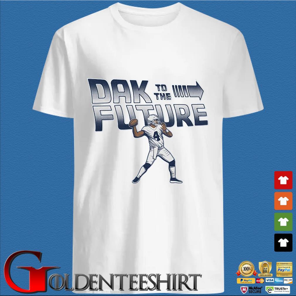 4 Dak Prescott To The Future Dallas Cowboys T-shirt