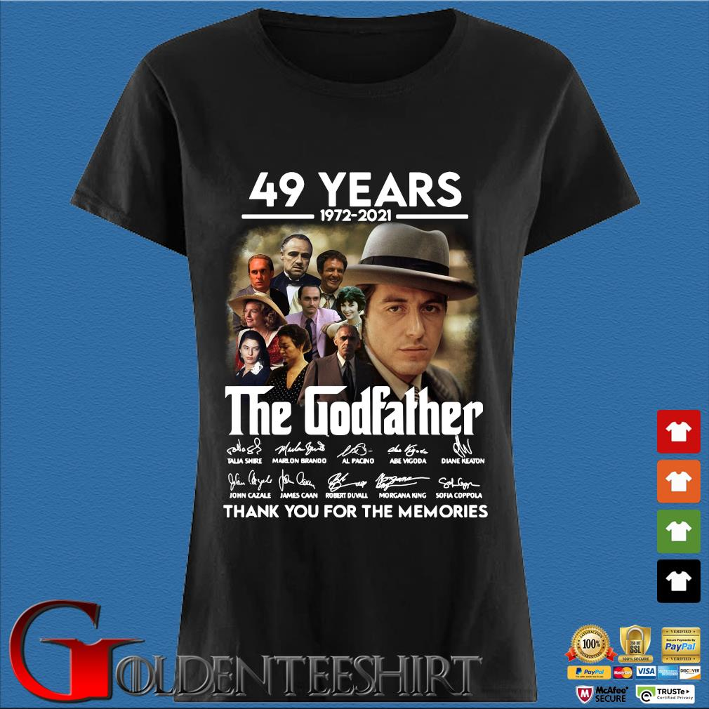 49 Years 1972 2021 The Godfather Signatures Thank You For The Memories Shirt Den Ladies