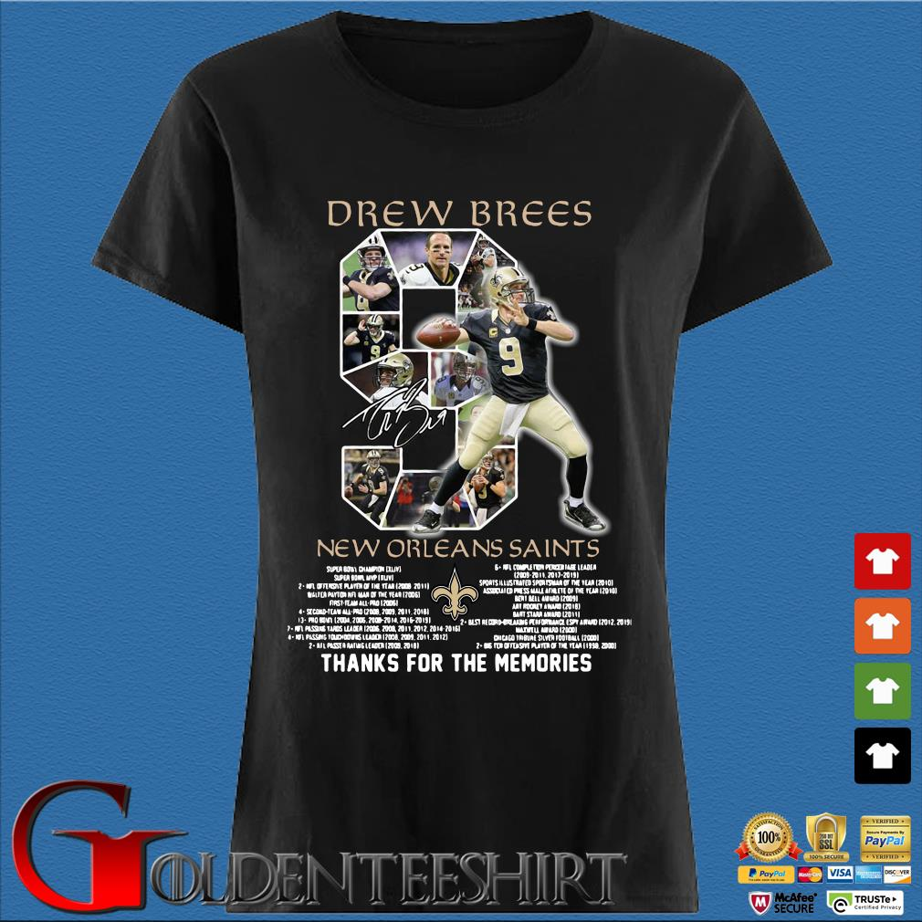 9 Drew Brees 2006-2020 New Orleans Saints Award List Thank You For The Memories Signature Shirt Den Ladies