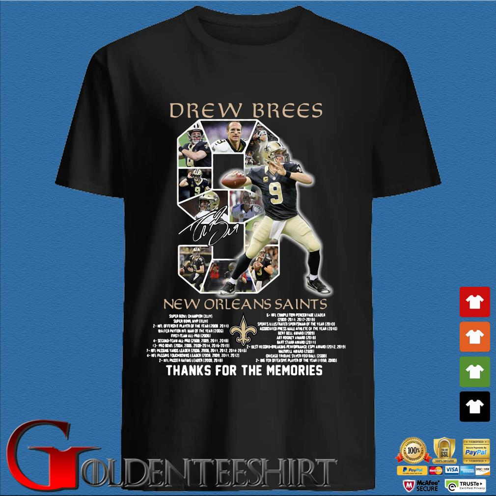 9 Drew Brees 2006-2020 New Orleans Saints Award List Thank You For The Memories Signature Shirt