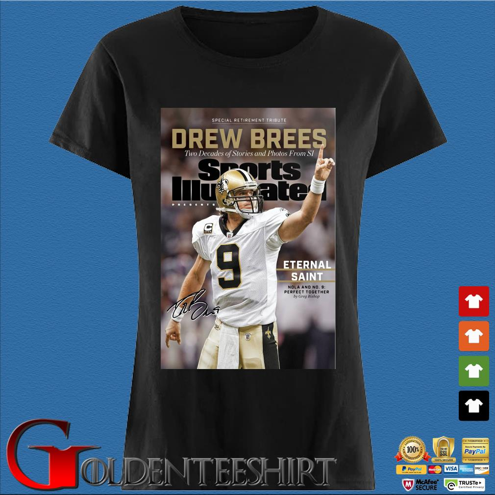 9 Drew Brees New Orleans Saints Signature Two Decades Of Stories And Photos From SI Shirt (1) Den Ladies