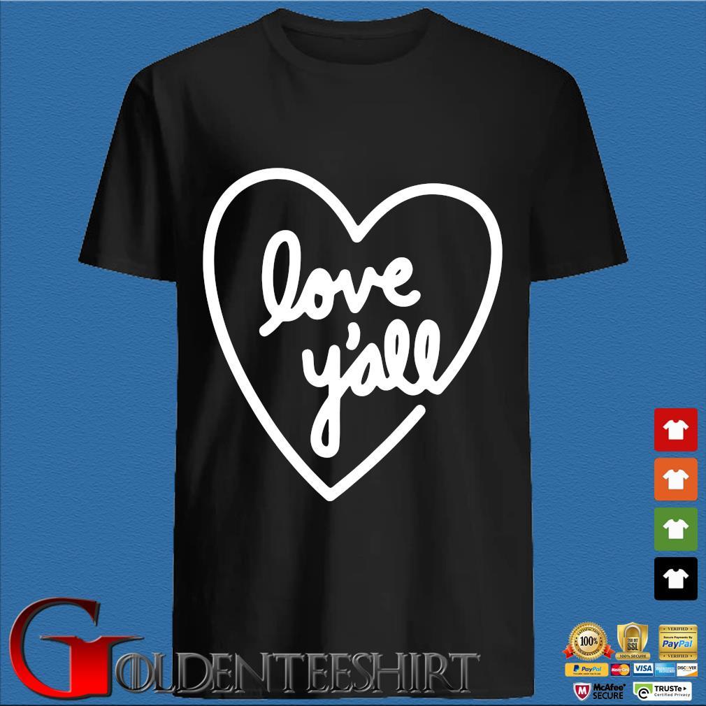 Heart Love Y'all Shirt