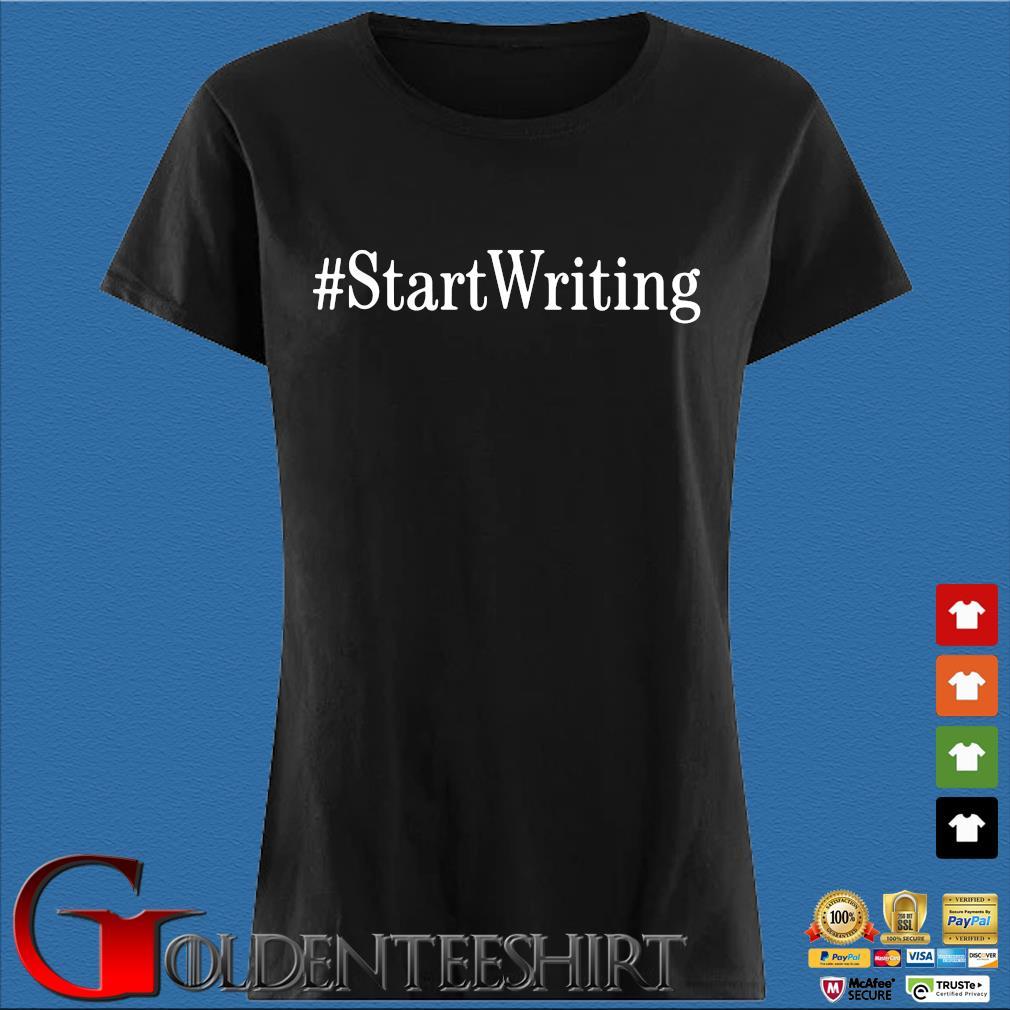 #StartWriting Shirt Den Ladies