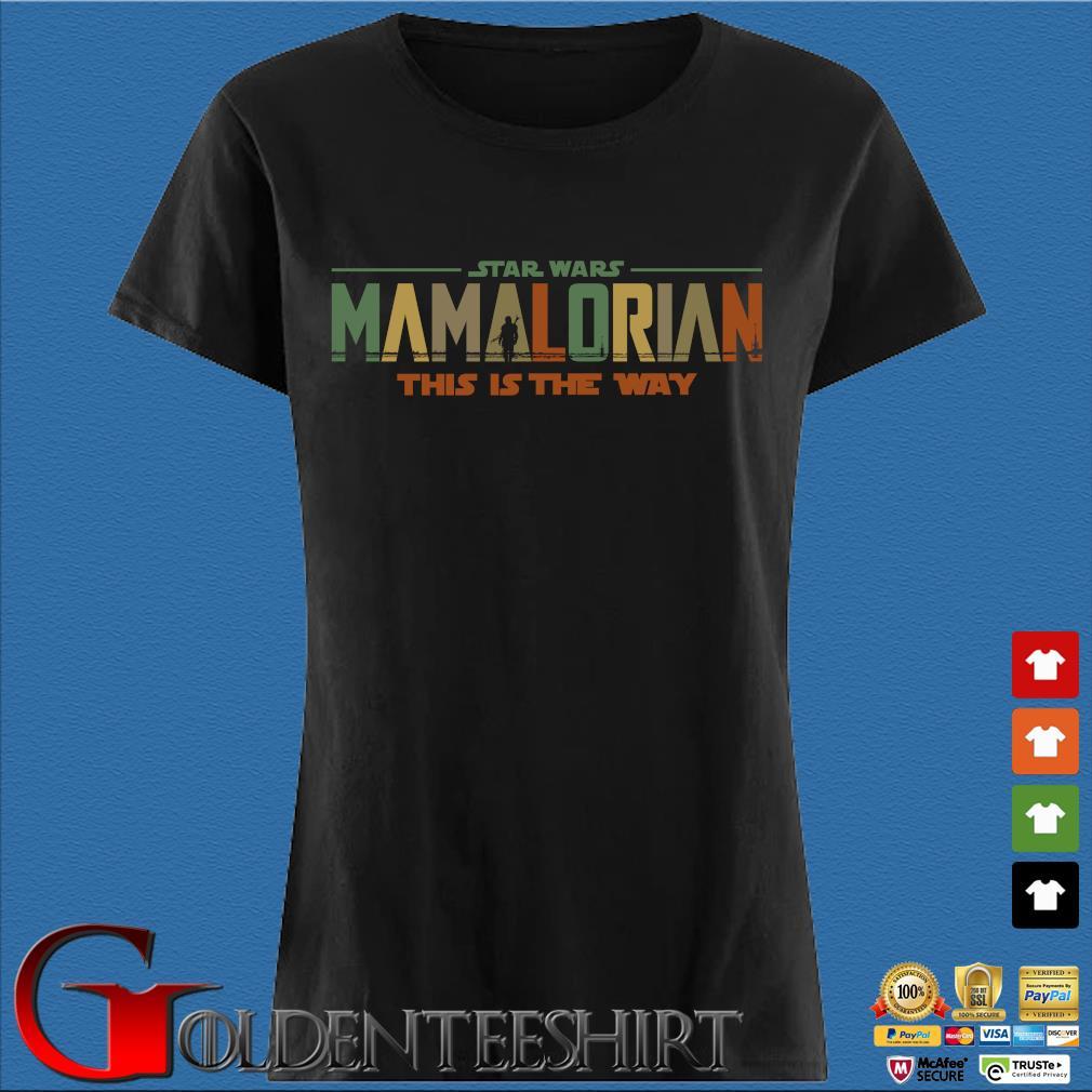 2021 Star Wars Mamalorian This Is The Way Shirt Den Ladies