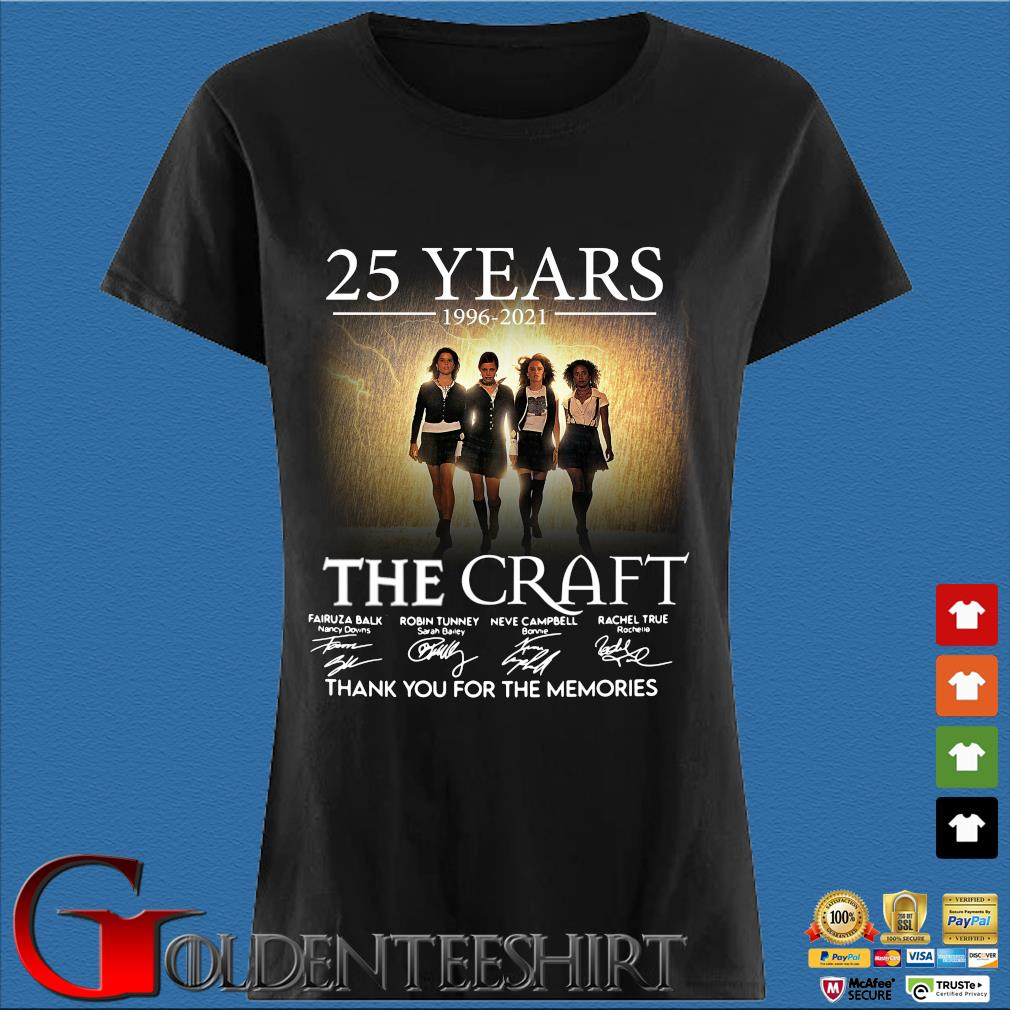 25 Years 1996 2021 Of The Craft Signatures Thank You For The Memories Shirt Den Ladies