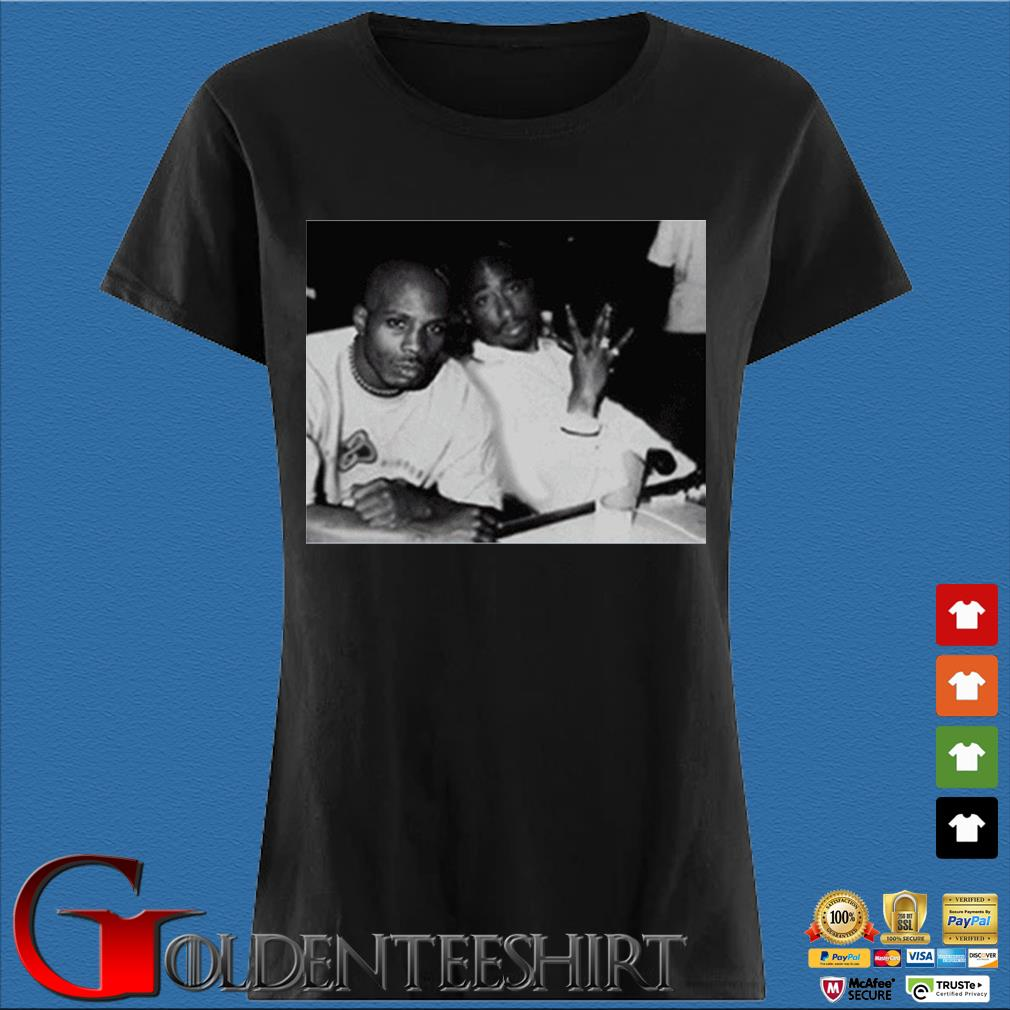 2Pac Eazy E Dr Dre Jay Z Biggie DMX Redman And Friend Shirt Den Ladies