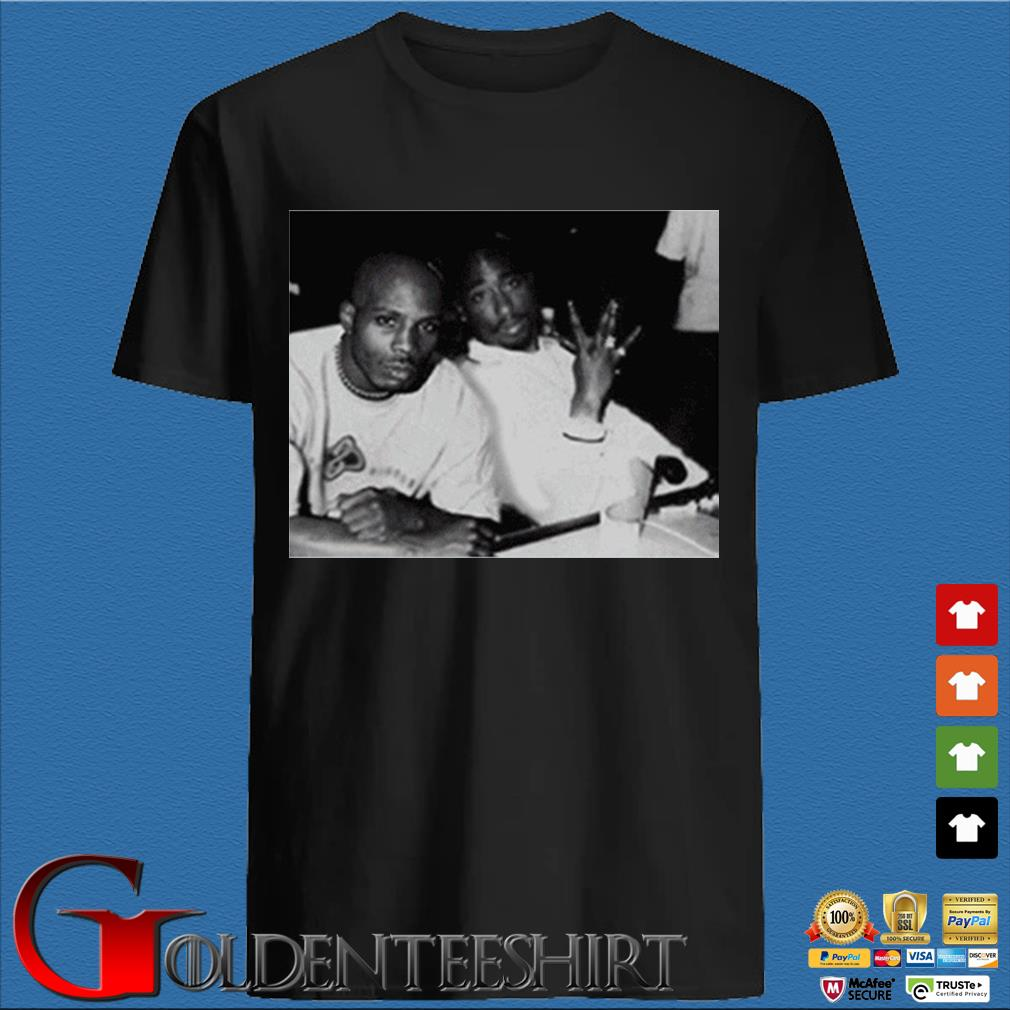 2Pac Eazy E Dr Dre Jay Z Biggie DMX Redman And Friend Shirt