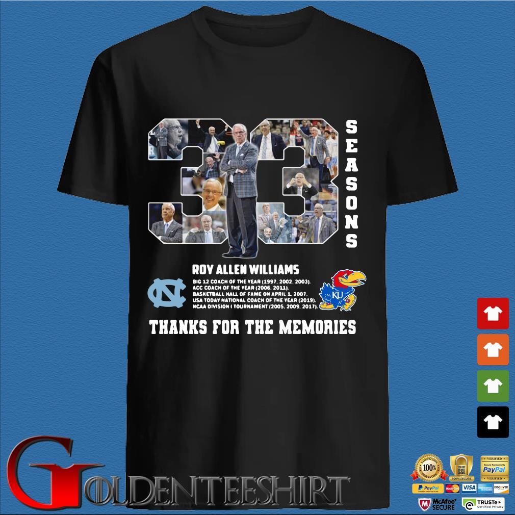 33 Season Roy Allen Williams Thank For The Memories Shirt