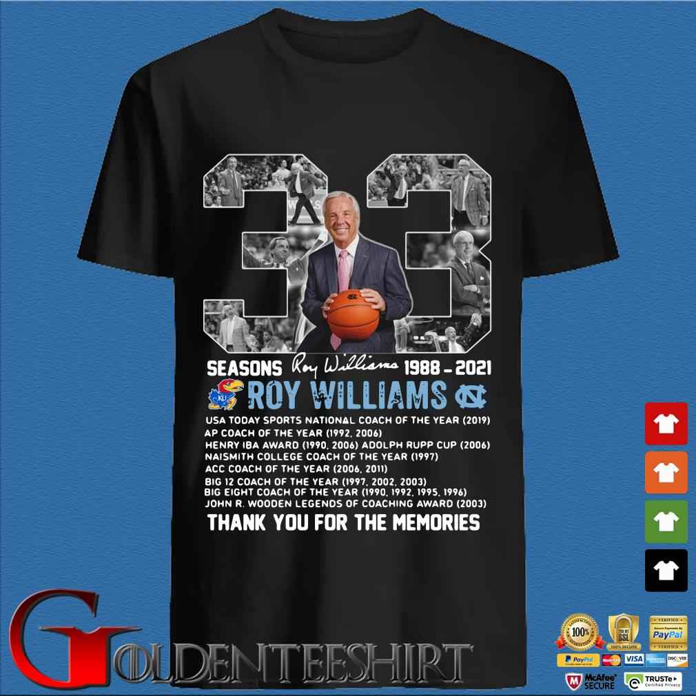 33 seasons 1988-2021 Roy Williams thank you for the memories signature shirt