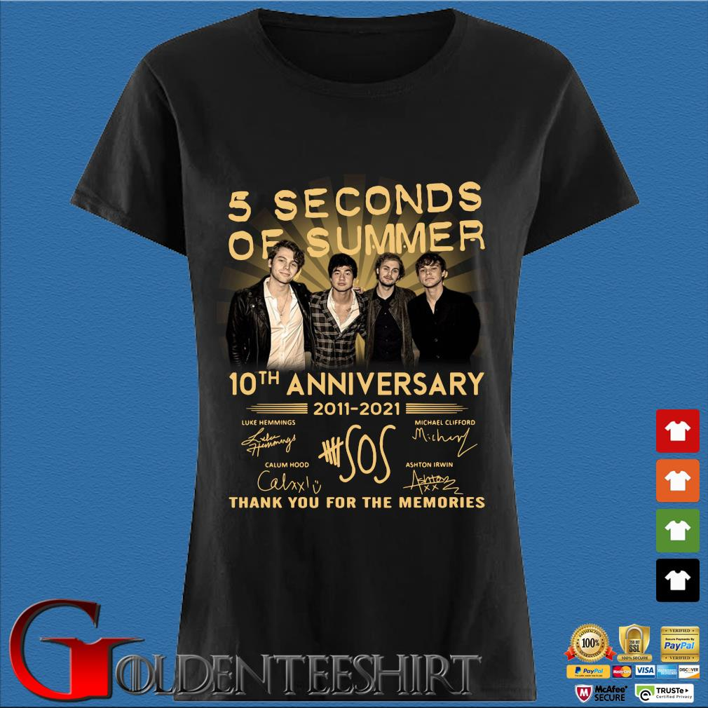 5 Seconds Of Summer 10th Anniversary 2011 2021 Signatures Thank You For The Memories Shirt Den Ladies