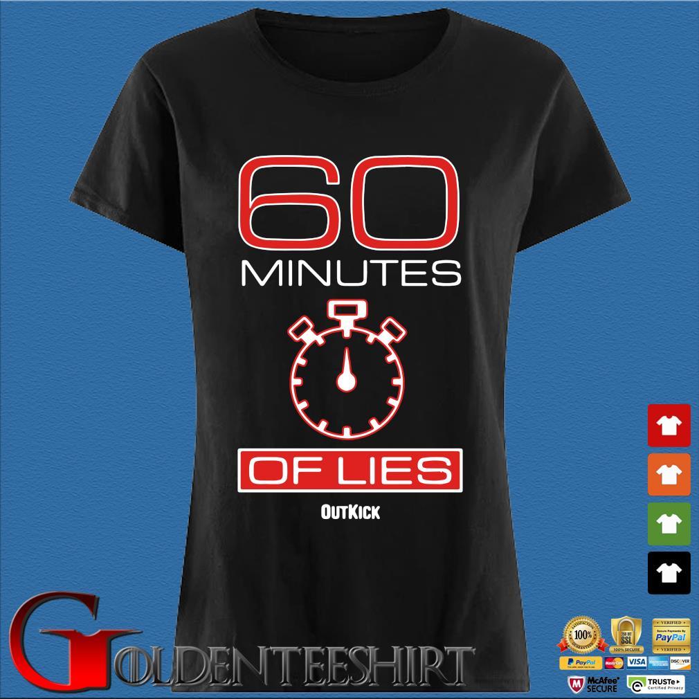 60 Minutes Of Lies Shirt Den Ladies