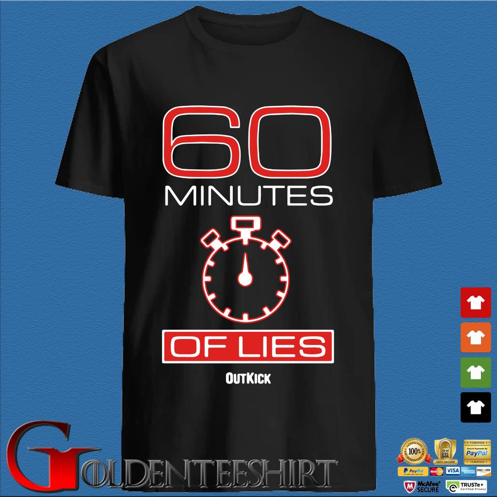 60 Minutes Of Lies Shirt
