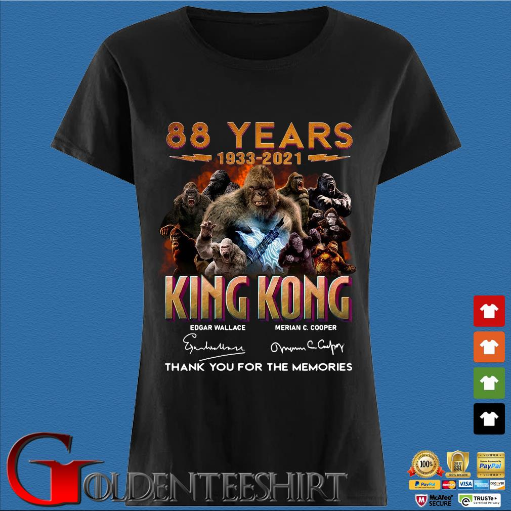 88 Years 1933 2021 King Kong Signatures Thank You Shirt Den Ladies