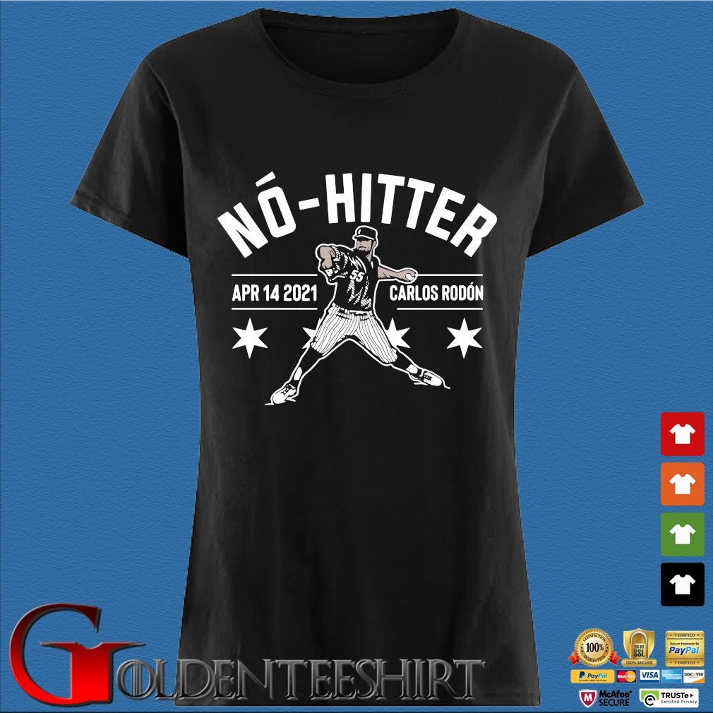 Carlos Rodon No-hitter Apr 14 2021 Shirt Den Ladies