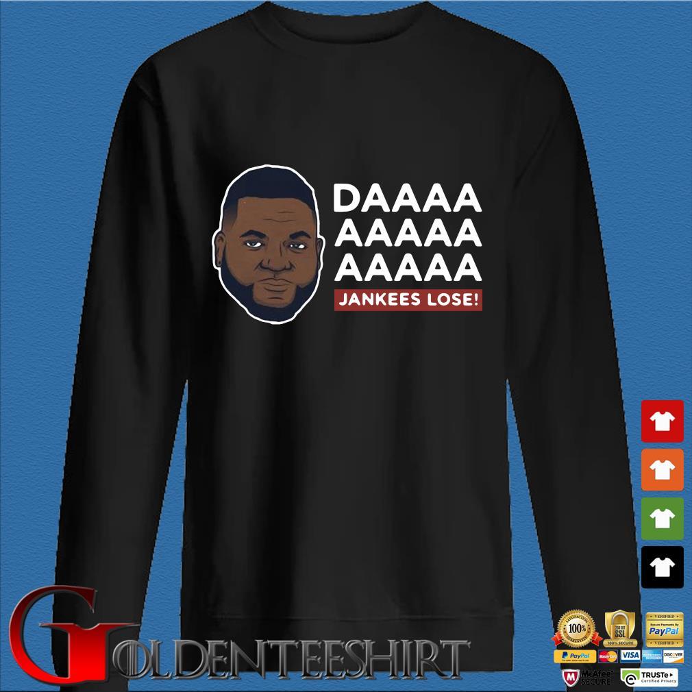 Daaaa Jankees Lose David Ortiz Shirt Den Sweater