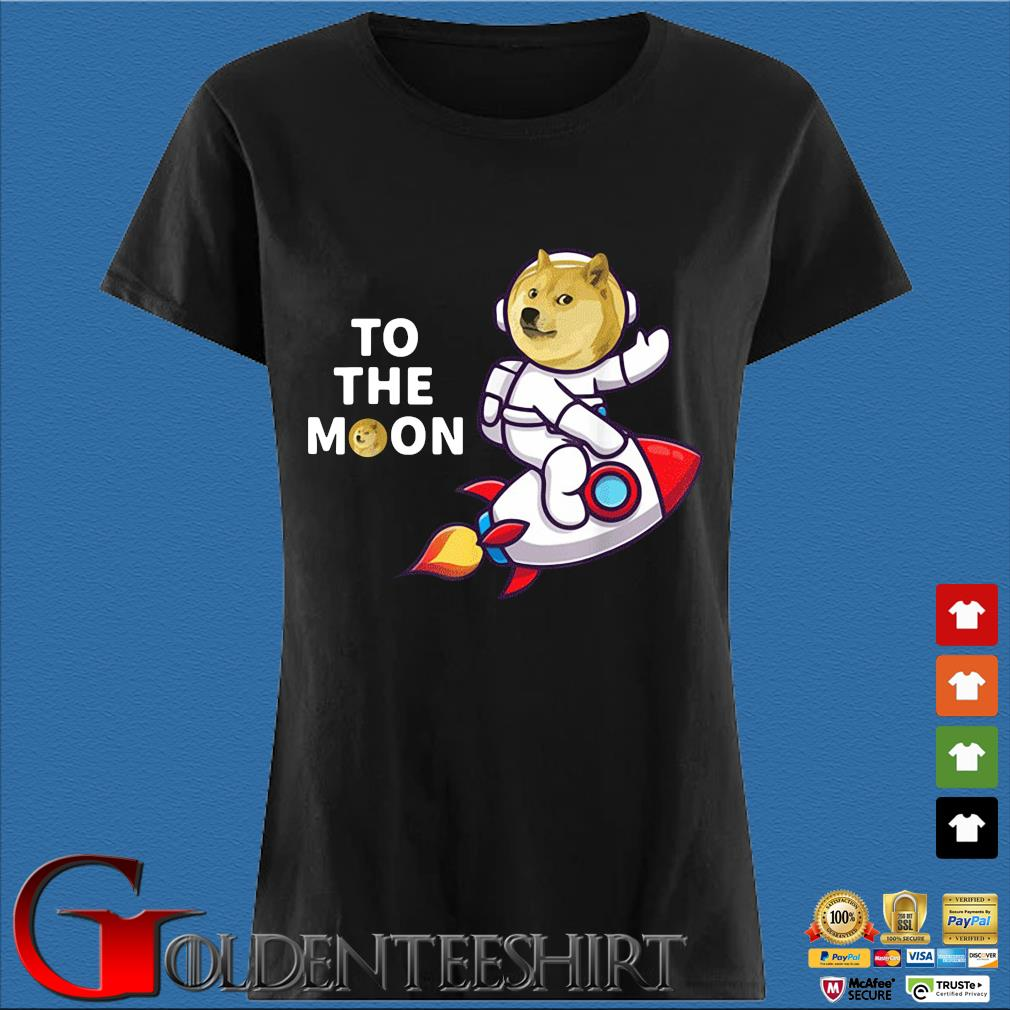 Dogecoin to the Moon Shirt, Cool Doge Coin Crypto Currency Shirt Den Ladies