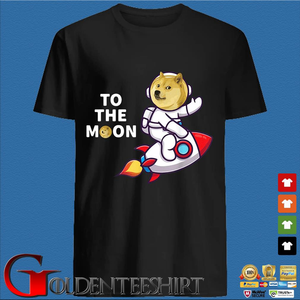 Dogecoin to the Moon Shirt, Cool Doge Coin Crypto Currency Shirt