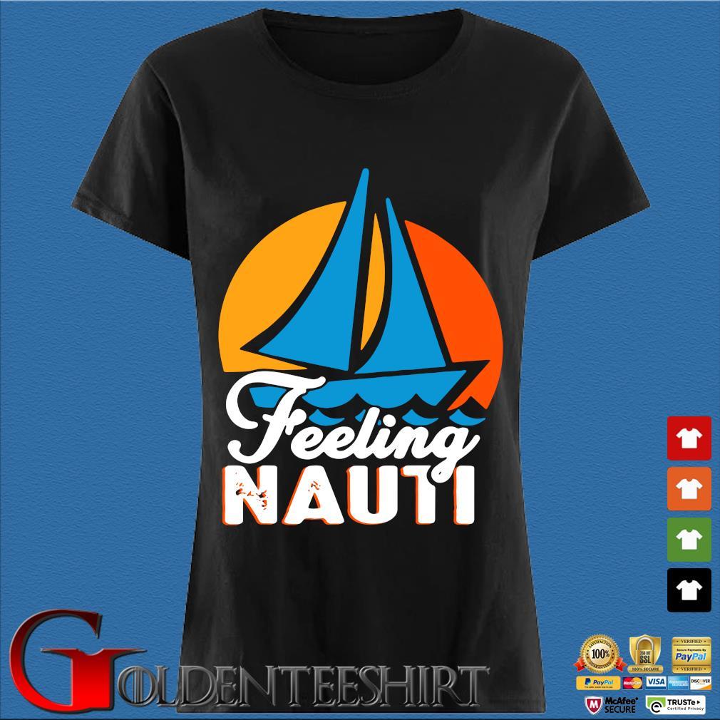 Feeling Nauti Boat Sunset Shirt Den Ladies