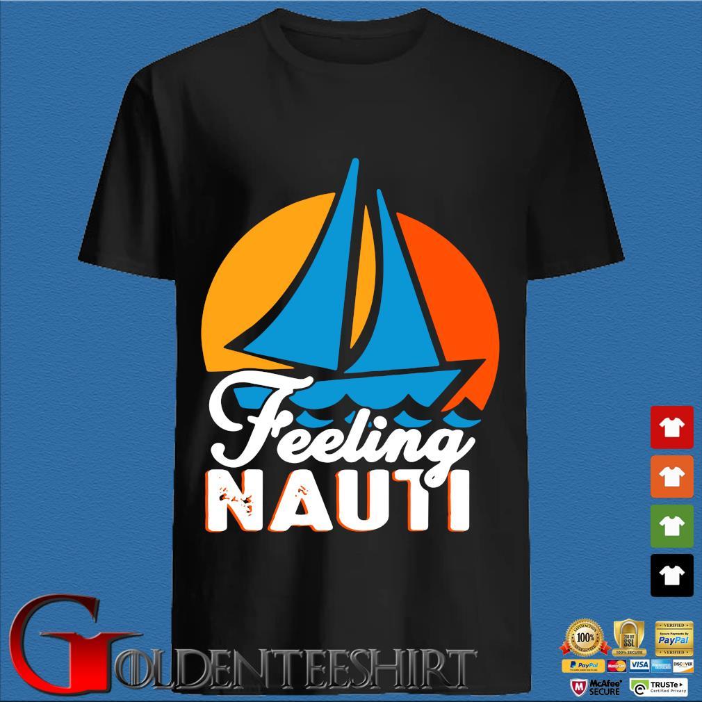 Feeling Nauti Boat Sunset Shirt
