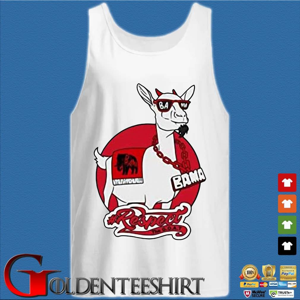 Goat Bama Respect Shirt Tank top trắng