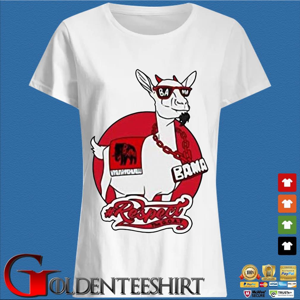 Goat Bama Respect Shirt Trang Ladies
