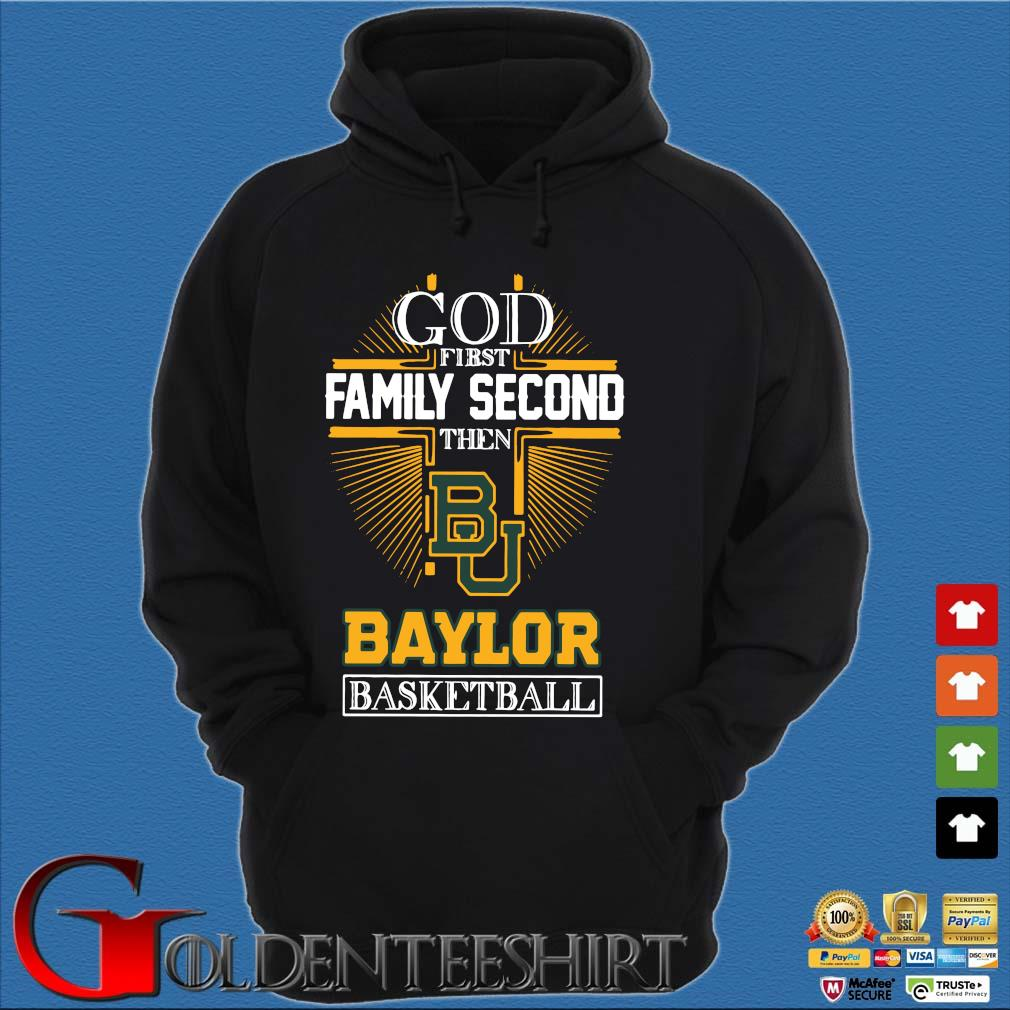 God first family second then Baylor Bears basketball Hoodie đen