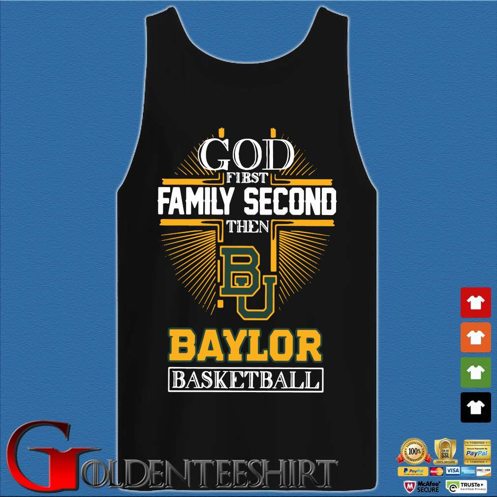 God first family second then Baylor Bears basketball Tank top den