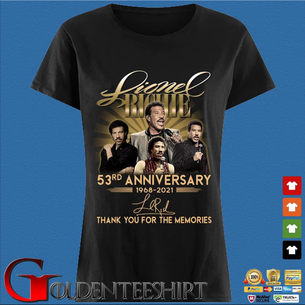 Lionel Richie 53rd Anniversary 1968 2021 Signatures Thank You Shirt Den Ladies