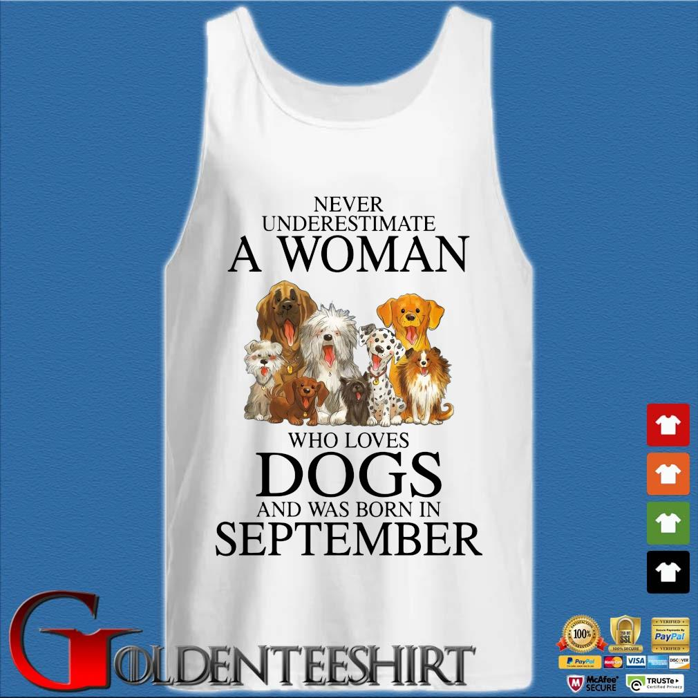 Never underestimate an old man who loves dogs and was born in september Tank top trắng