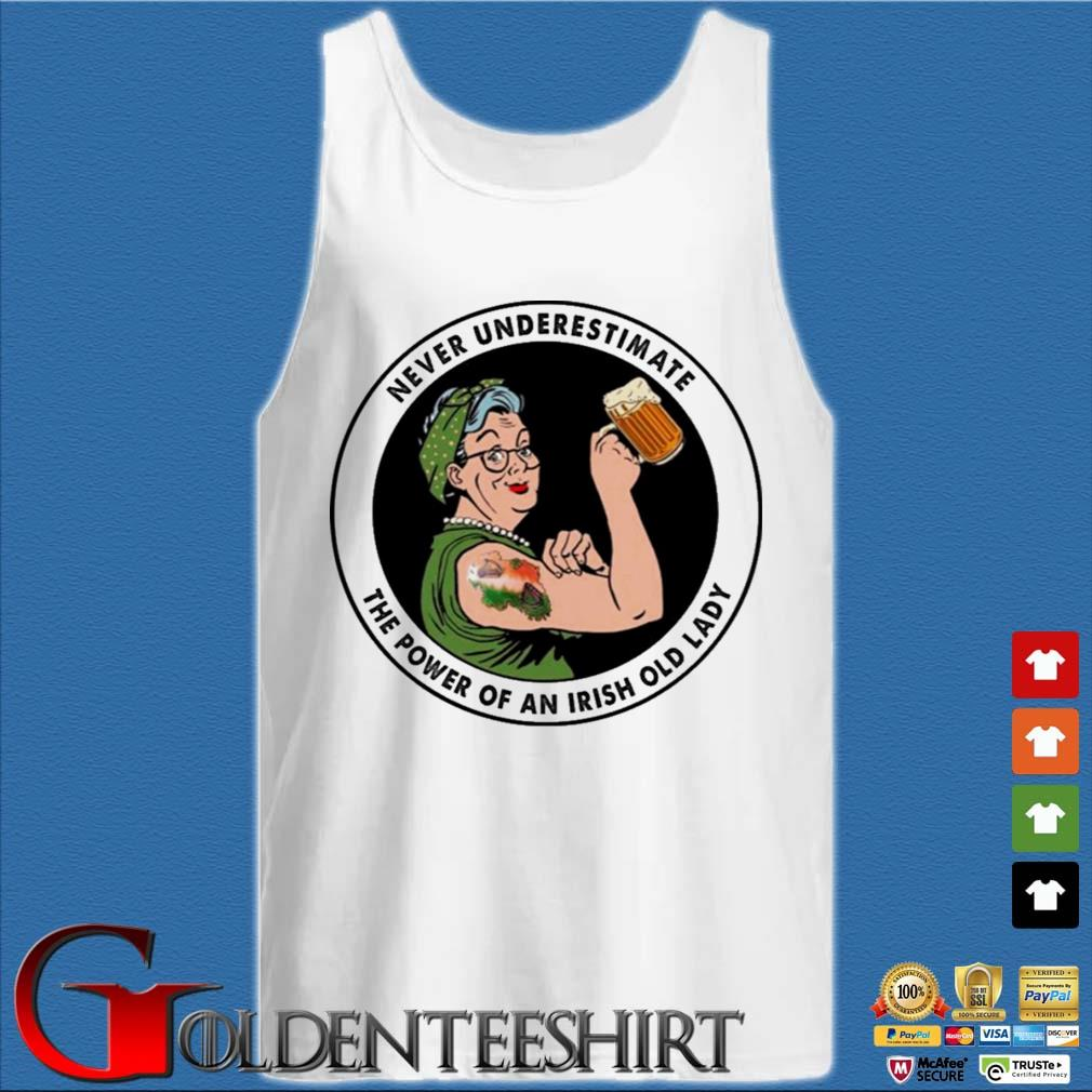 Never underestimate the power of an irish old lady Tank top trắng
